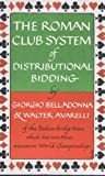 img - for The Roman Club system of distributional bidding, book / textbook / text book