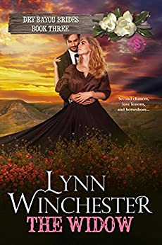 The Widow (Dry Bayou Brides Book 3) by [Winchester, Lynn]