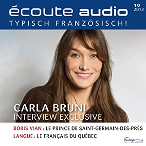 Écoute audio - Carla Bruni-Sarkozy.10/2013 Audiobook