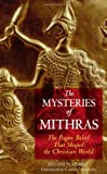 The Mysteries of Mithras, Payam Nabarz, Caitlin Matthews, 1594770271