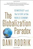 The Globalization Paradox, Dani Rodrik, 0393341283