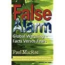 False Alarm: Global Warming -- Facts Versus Fears