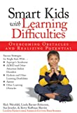 Smart Kids with Learning Difficulties: Overcoming Obstacles and Realizing Potential