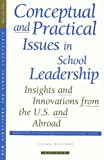 Conceptual and Practical Issues in School Leadership: Insights and Innovations from the U. S. and Abroad : New Directions for School Leadership #9, Williams, Vivian, 078794274X
