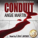 Conduit Audiobook by Angie Martin Narrated by Lisa Larsen