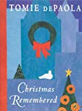 Christmas Remembered, Tomie dePaola, 0142414816