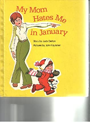 book cover of My Mom Hates Me in January