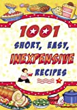 img - for 1,001 Short Easy Inexpensive Recipes book / textbook / text book