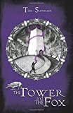 The Tower and the Fox: Calatians Book 1