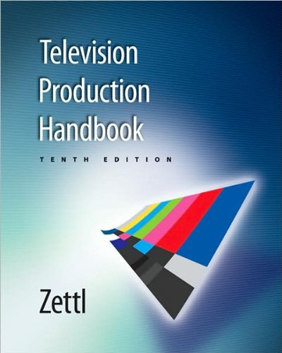 Television production handbook text only 10th tenth edition by h television production handbook text only 10th tenth edition by h zettl h zettl amazon books fandeluxe Image collections