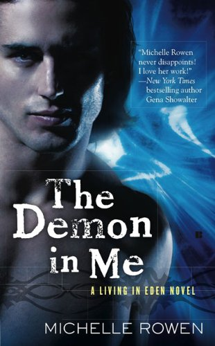 The Demon in Me (A Living in Eden Novel) by Berkley