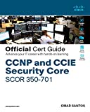 CCNP and CCIE Security Core SCOR 350-701 Official