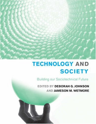 Technology and Society: Building our Sociotechnical Future (Inside Technology)