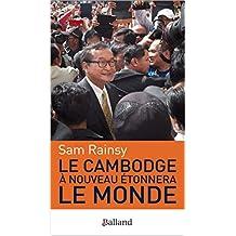 CAMBODGE A NOUVEAU ÉTONNERA LE MONDE (LE)