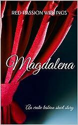 Magdalena: An erotic lesbian short story