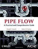 img - for Pipe Flow: A Practical and Comprehensive Guide book / textbook / text book