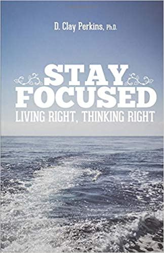 Amazon com: Stay Focused: Living Right, Thinking Right