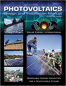 Photovoltaics: Design and Installation Manual: Amazon.es: Solar Energy International: Libros en idiomas extranjeros