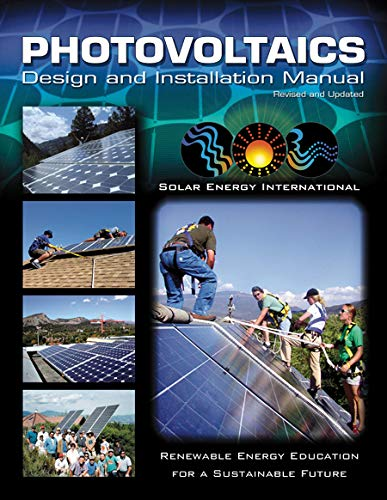 - Photovoltaics: Design and Installation Manual