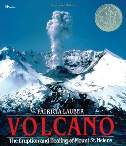 Volcano: Eruption and Healing of Mt. St Helen's
