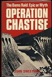 Operation Chastise. The Dams Raid: Epic or Myth