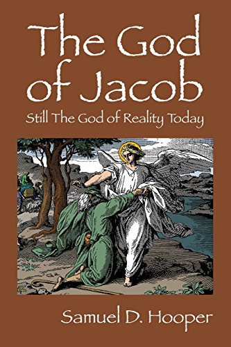The God of Jacob: Still The God of Reality Today