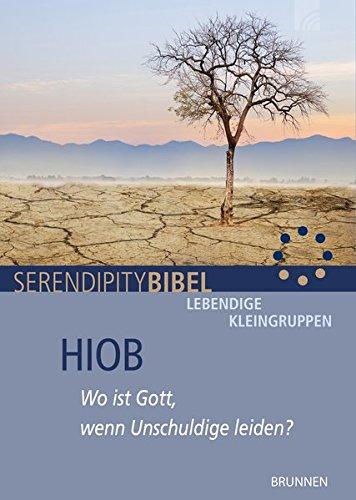 Hiob: Wo ist Gott, wenn Unschuldige leiden?