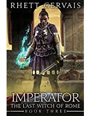 Imperator: The Last Witch of Rome: Book Three