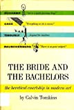 The Bride and the Bachelors, Calvin Tomkins, 0670189197