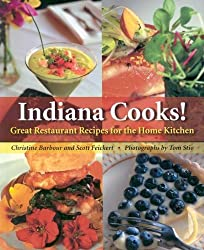 Indiana Cooks!: Great Restaurant Recipes for the Home Kitchen (Quarry Books)