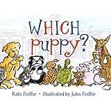 Which Puppy? (Paula Wiseman Books)