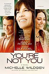 You're Not You: A Novel