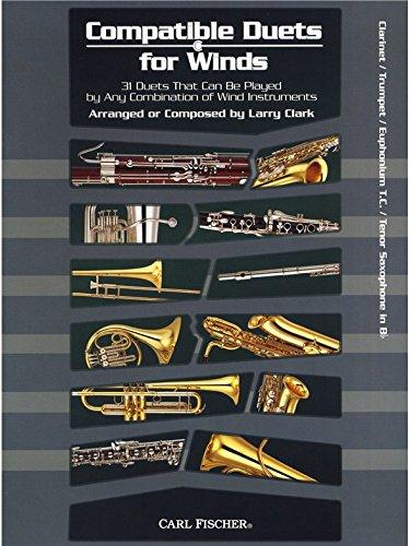 Larry Clark: Compatible Duets For Winds - Clarinet/Trumpet/T.C. Euphonium/Tenor Saxophone. Partitions pour Clarinette, Trompette, Euphonium, Saxophone -