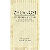 Zhuangzi: The Essential Writings: With Selections from Traditional Commentaries (Hackett Classics) (English Edition)