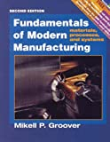 Fundamentals of Modern Manufacturing 2e Update Wit H Manufacturing Processes Sampler Dvd Set, Groover, 0471656763