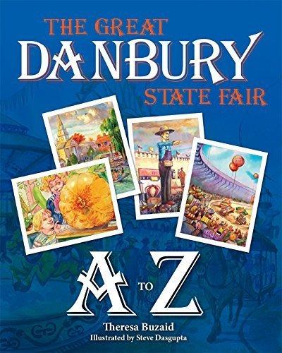 The Great Danbury State Fair A to Z by Theresa Buzaid - Fair Danbury