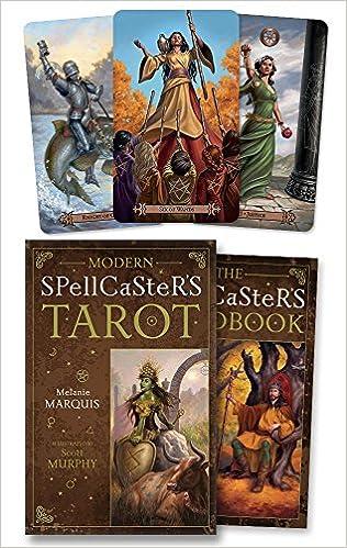 Modern Spellcaster's Tarot: Melanie Marquis, Scott Murphy