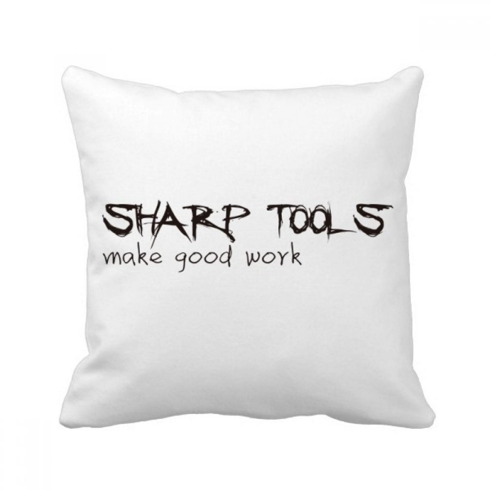 beatChong Quote Tools Make Good Work Square Throw Pillow Insert Cushion Cover Home Sofa Decor Gift