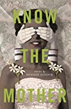 Know the Mother (Made in Michigan Writers Series)