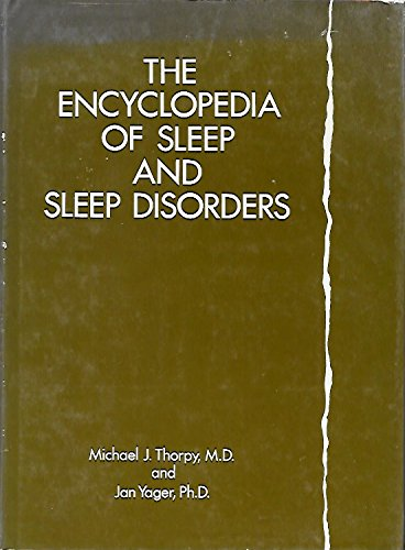 The Encyclopedia of Sleep and Sleep Disorders (Facts on File social issues series)