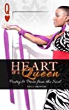 Heart of a Queen, Nina Brewton, 0985662735