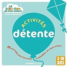 Le bien-être de mon enfant - Activités détente (French Edition)