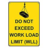 Weatherproof Plastic Vertical Do Not Exceed Work Load Limit (WLL) Sign with English Text and Symbol