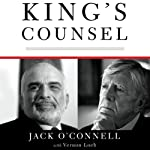 King's Counsel: A Memoir of War, Espionage, and Diplomacy in the Middle East | Jack O'Connell