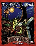 img - for The Way of the Dead (Deadlands d20) book / textbook / text book