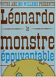 Léonardo, le monstre épouvantable par Mo Willems