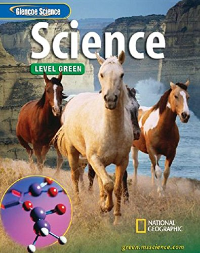 Glencoe Integrated iScience, Level Green, Grade 7, Student Edition (INTEGRATED SCIENCE)