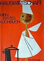 Mein erstes Kochbuch. Mit Servierkunde und…