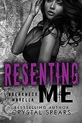 Resenting Me (Breakneck Series) Paperback