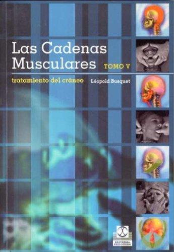 CADENAS MUSCULARES, LAS (Tomo V). Tratamiento del cráneo (Color) (Spanish Edition)